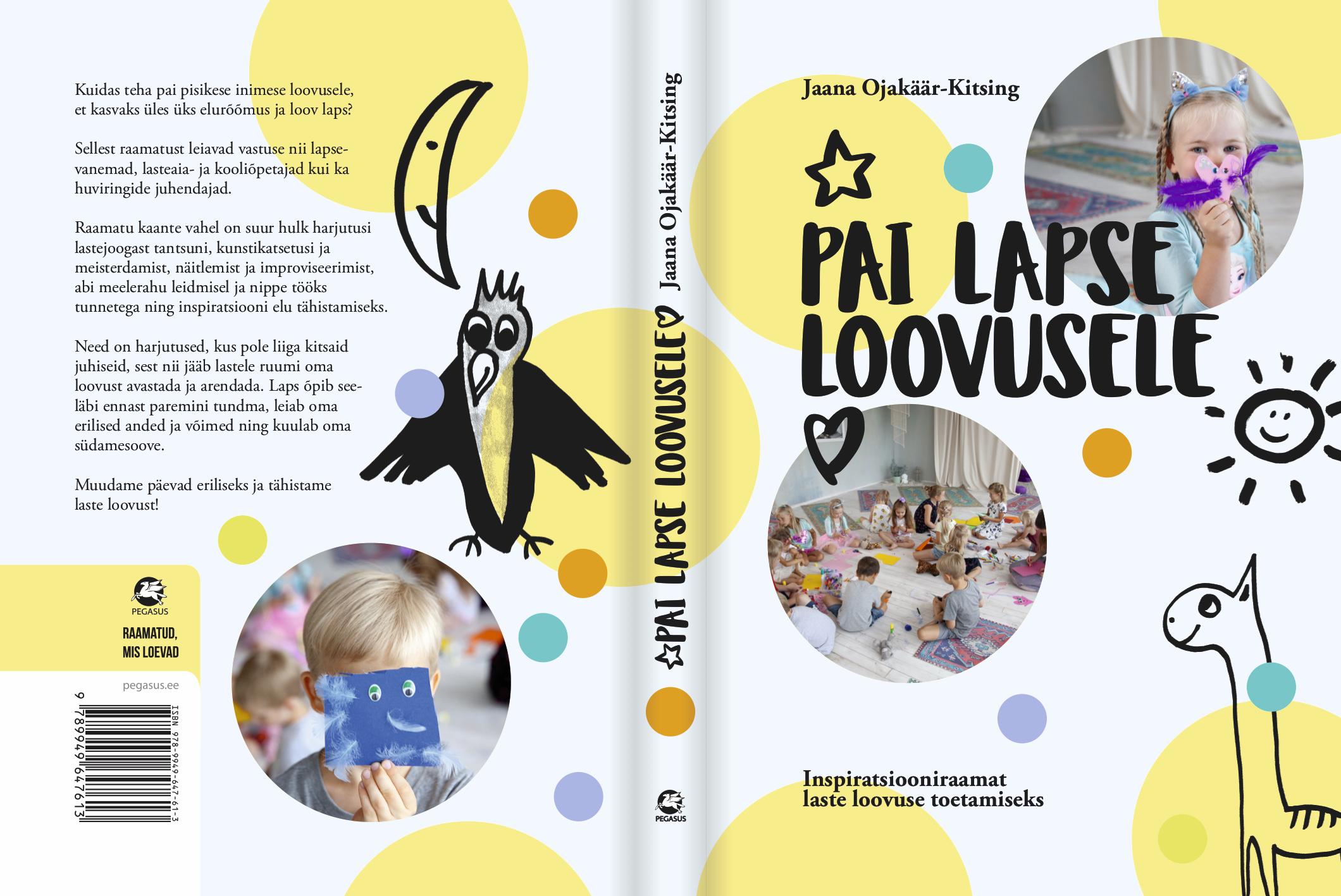 """Uus raamat """"PAI LAPSE LOOVUSELE"""" on valmis!!!"""