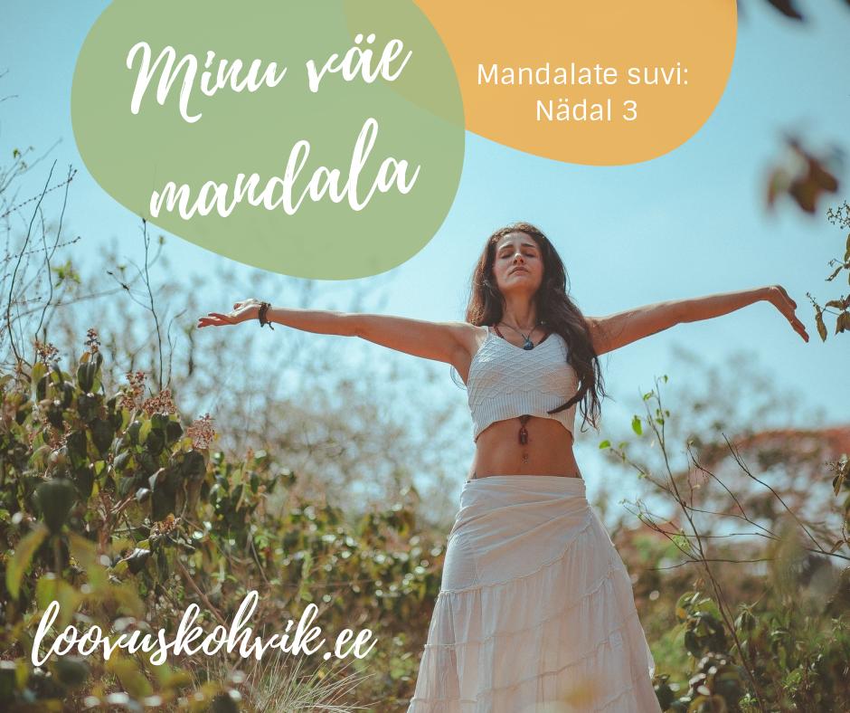 Mandalate suvi: Nädal 3